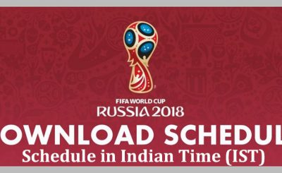 FIFA World Cup 2018 schedule Indian Time