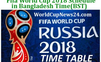 Fifa World Cup 2018 Schedule in Bangladesh Time (BST)