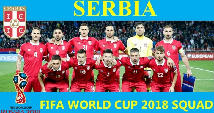 FIFA World Cup 2018 Serbia final 23 Man squad & players info