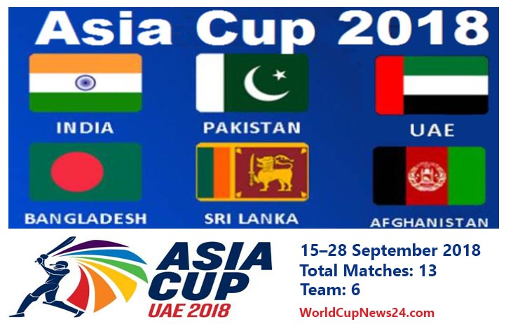 Asia Cup 2018 Schedule & Indian Time, Broadcast Live TV Channels